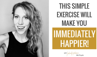 This Simple Exercise Will Make You Immediately Happier