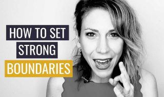 How to Set Strong Boundaries