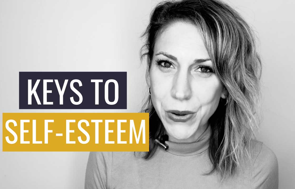 The Six Keys to Self-Esteem