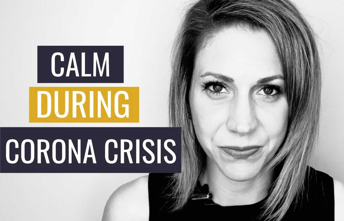 How to Stay Calm During the Coronavirus Crisis