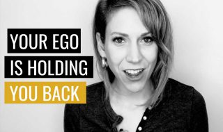 This is How Your Ego Is Holding You Back