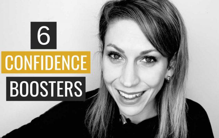 6 Simple Confidence Builders