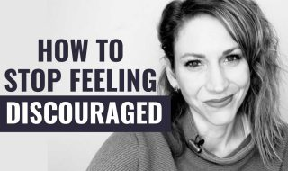 5 Things You Need to Remember When You're Feeling Discouraged