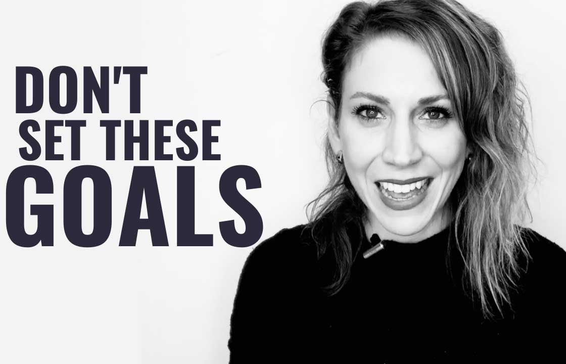 5 Goals You'll Never Reach | Getting Unstuck