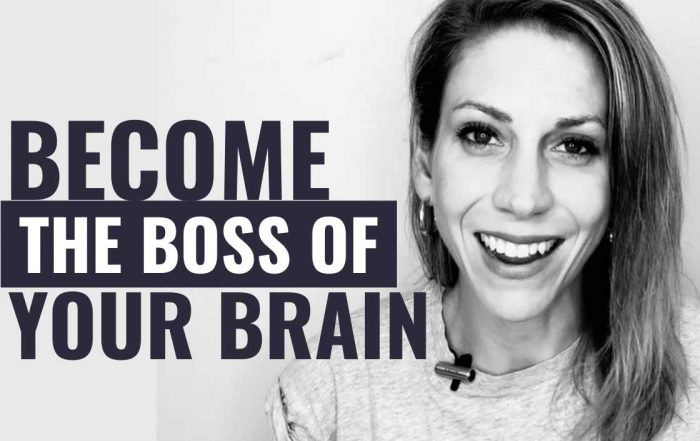 Become The Boss Of Your Brain in 5 Steps