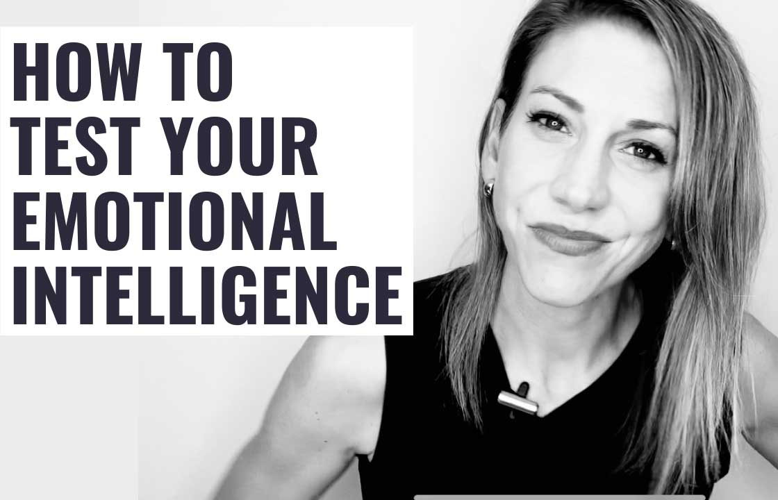 How to Test Your Emotional Intelligence