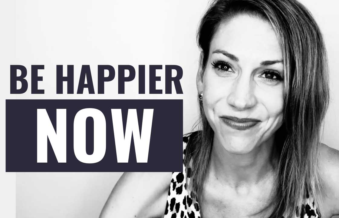 Be Happier By Changing This ONE Simple Thing